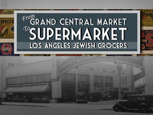 From Grand Central Market to Supermarket (thumbnail)